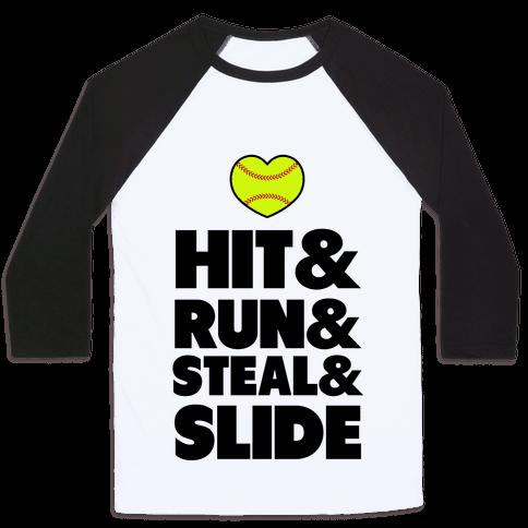 Hit & Run & Steal & Slide Baseball Tee