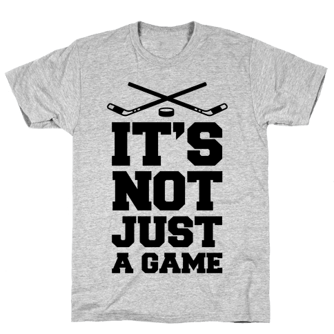 It's Not Just A Game Mens T-Shirt