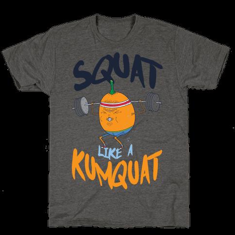 Squat Like A Kumquat