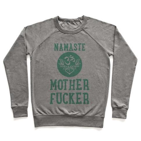 Namaste MotherF***er Pullover