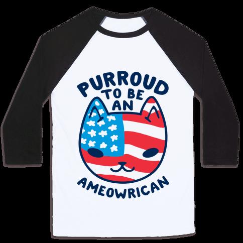 Purroud to be an Ameowrican Baseball Tee