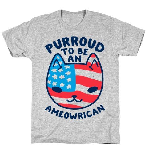 Purroud to be an Ameowrican T-Shirt