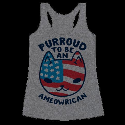 Purroud to be an Ameowrican Racerback Tank Top
