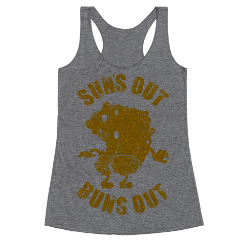 Sun's Out Buns Out Racerback Tank Top
