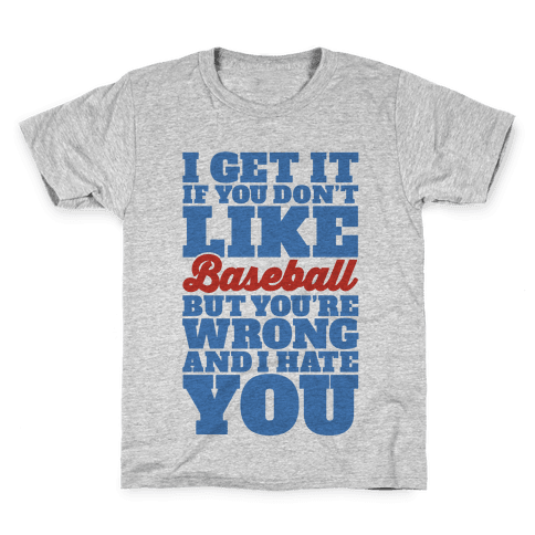 Don't Like Baseball Kids T-Shirt