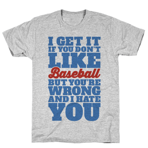 Don't Like Baseball Mens T-Shirt