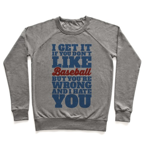 Don't Like Baseball Pullover