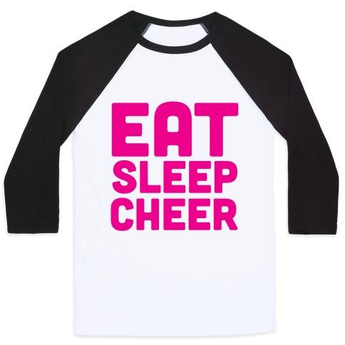 Eat Sleep Cheer Baseball Tee