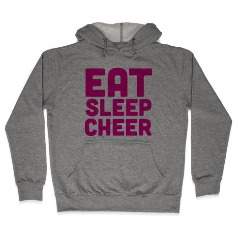 Eat Sleep Cheer Hooded Sweatshirt