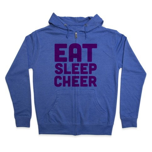 Eat Sleep Cheer Zip Hoodie