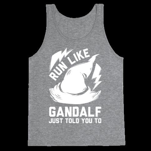 Run Like Gandalf Tank Top