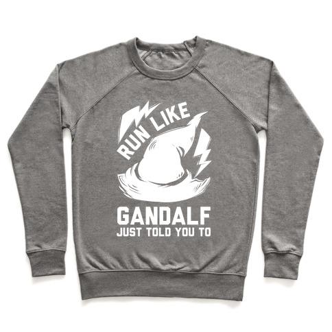 Run Like Gandalf Pullover