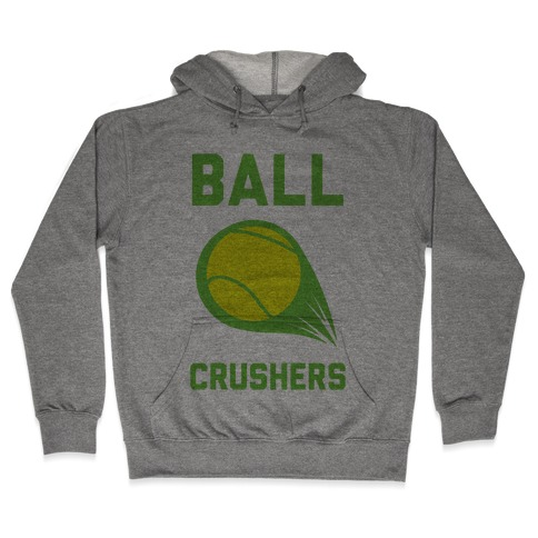 Ball Crushers Hooded Sweatshirt