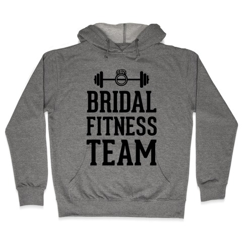 Bridal Fitness Team Hooded Sweatshirt