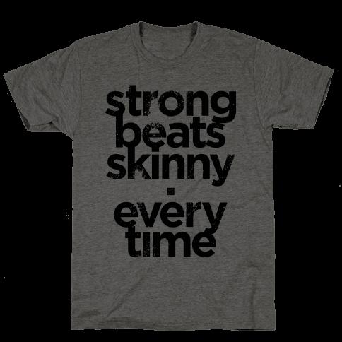 Strong Beats Skinny (Tank)