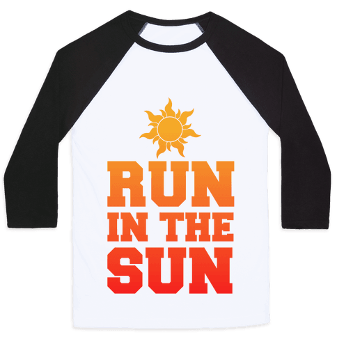 Run In The Sun Baseball Tee