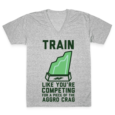 Train Like You're Competing for a Piece of the Aggro Crag V-Neck Tee Shirt