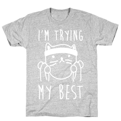 I'm Trying My Best Gym Cat T-Shirt