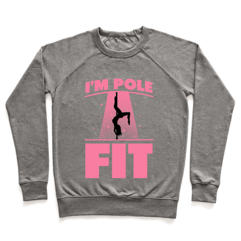 I'm Pole Fit Pullover