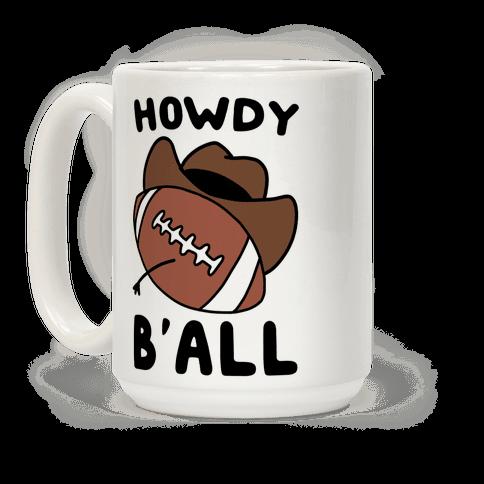 Howdy B'all Coffee Mug