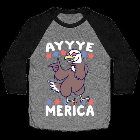 Ayyyyyye-Merica Baseball Tee