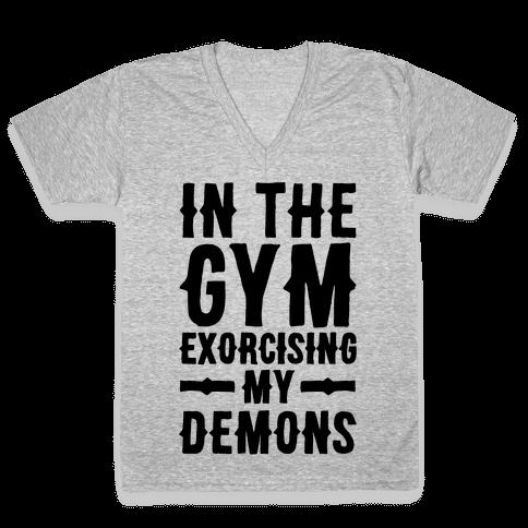 In The Gym Exorcising My Demons  V-Neck Tee Shirt