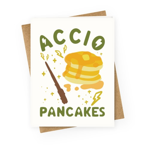 Accio Pancakes Greeting Card