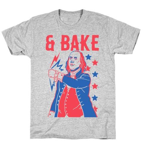 Shake & Bake: Benjamin Franklin T-Shirt