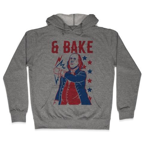 Shake & Bake: Benjamin Franklin Hooded Sweatshirt