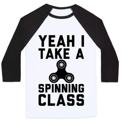 Yeah I Take A Spinning Class Baseball Tee