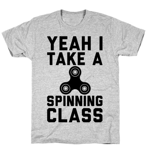 Yeah I Take A Spinning Class T-Shirt