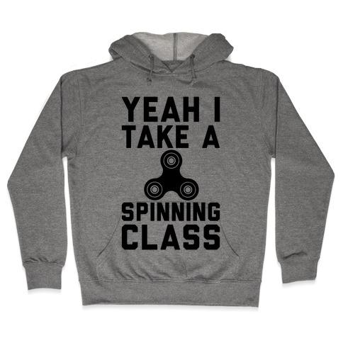 Yeah I Take A Spinning Class Hooded Sweatshirt