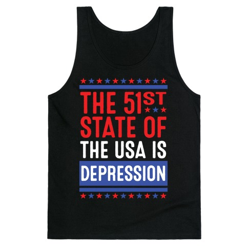 The 51st State Of The USA Is DEPRESSION Tank Top
