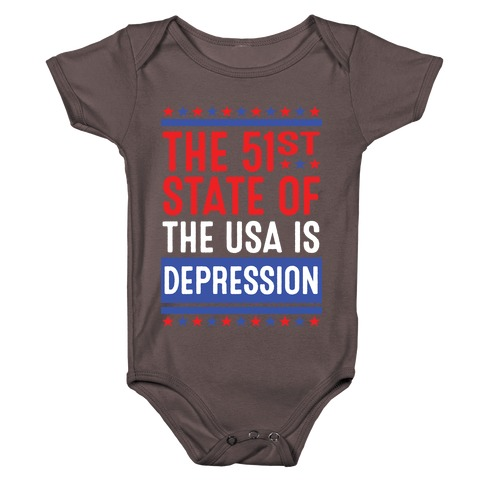 The 51st State Of The USA Is DEPRESSION Baby One-Piece