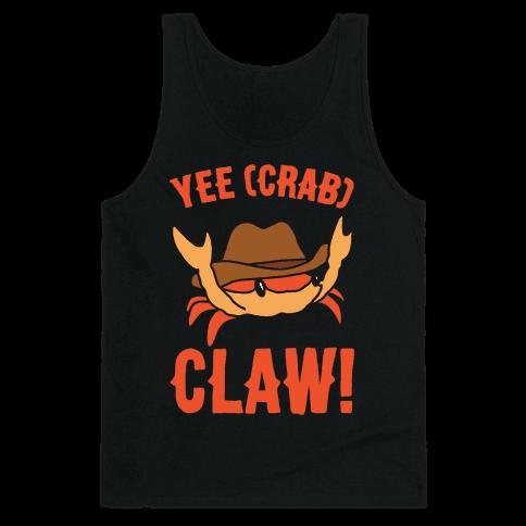 Yee Crab Claw Yee Haw Crab Parody White Print Tank Top