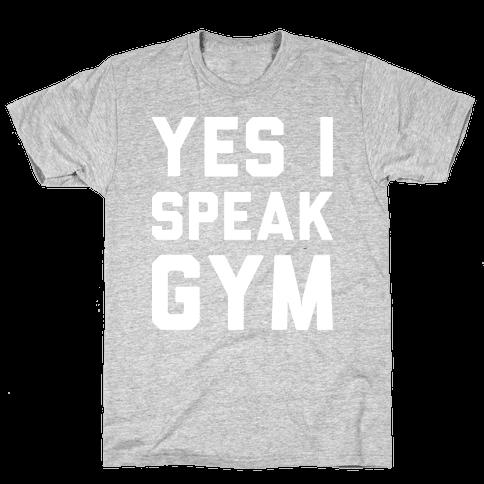 Yes I Speak Gym (White) Mens T-Shirt