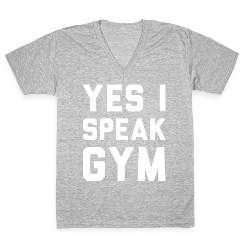 Yes I Speak Gym (White) V-Neck Tee Shirt