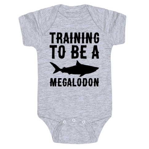 Training To Be A Megalodon Baby Onesy
