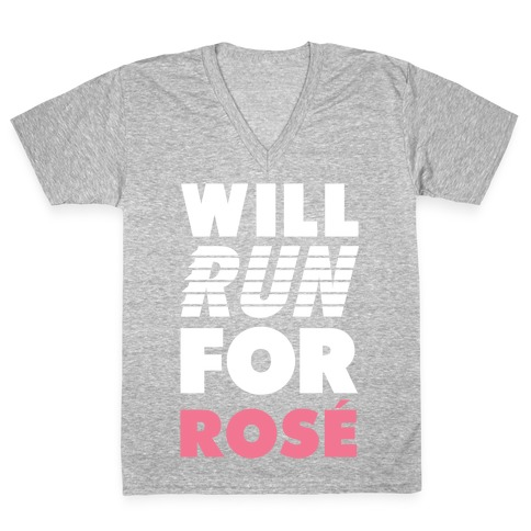 Will Run For Rosé V-Neck Tee Shirt