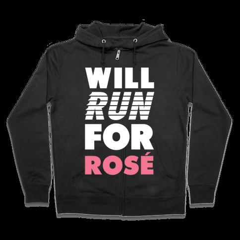 Will Run For Rose Zip Hoodie