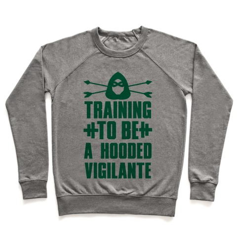 Training to be a Hooded Vigilante Pullover