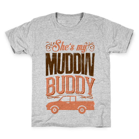 Best Muddin Buddy Kids T-Shirt