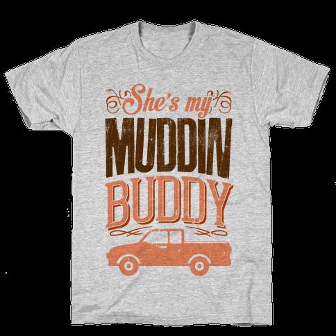 Best Muddin Buddy Mens T-Shirt