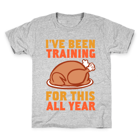 I've Been Training For This All Year Kids T-Shirt