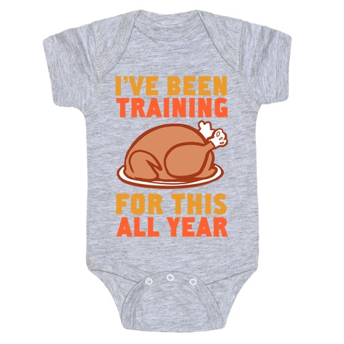 I've Been Training For This All Year Baby Onesy