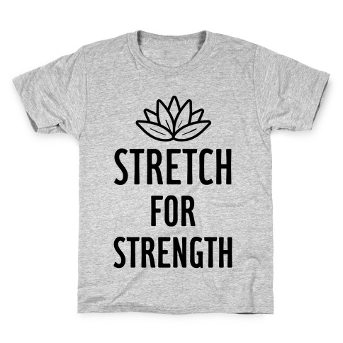 Stretch For Strength Kids T-Shirt