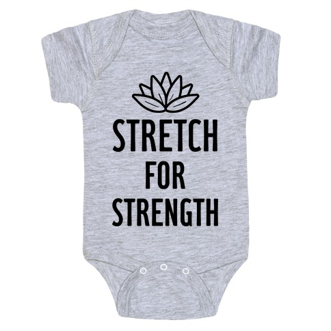 Stretch For Strength Baby Onesy