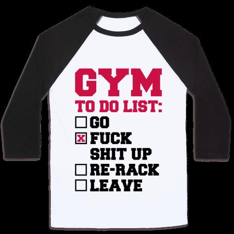 Gym To Do List Baseball Tee