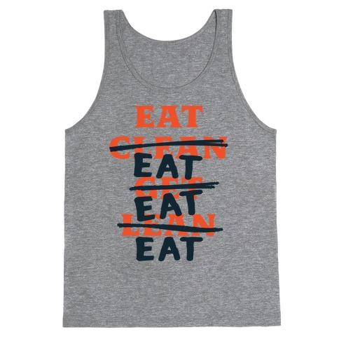 Eat Clean Get Lean? Just Eat Tank Top