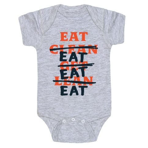 Eat Clean Get Lean? Just Eat Baby Onesy
